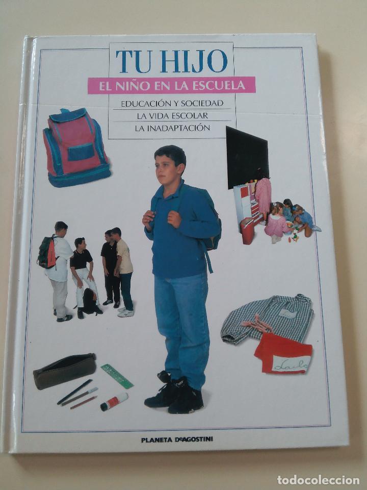Libros de segunda mano: ENCICLOPEDIA TU HIJO-COMPLETA-36 TOMOS-EDITA PLANETA DEAGOSTINI-1995-TAPA DURA. COMO NUEVA- - Foto 3 - 90987165