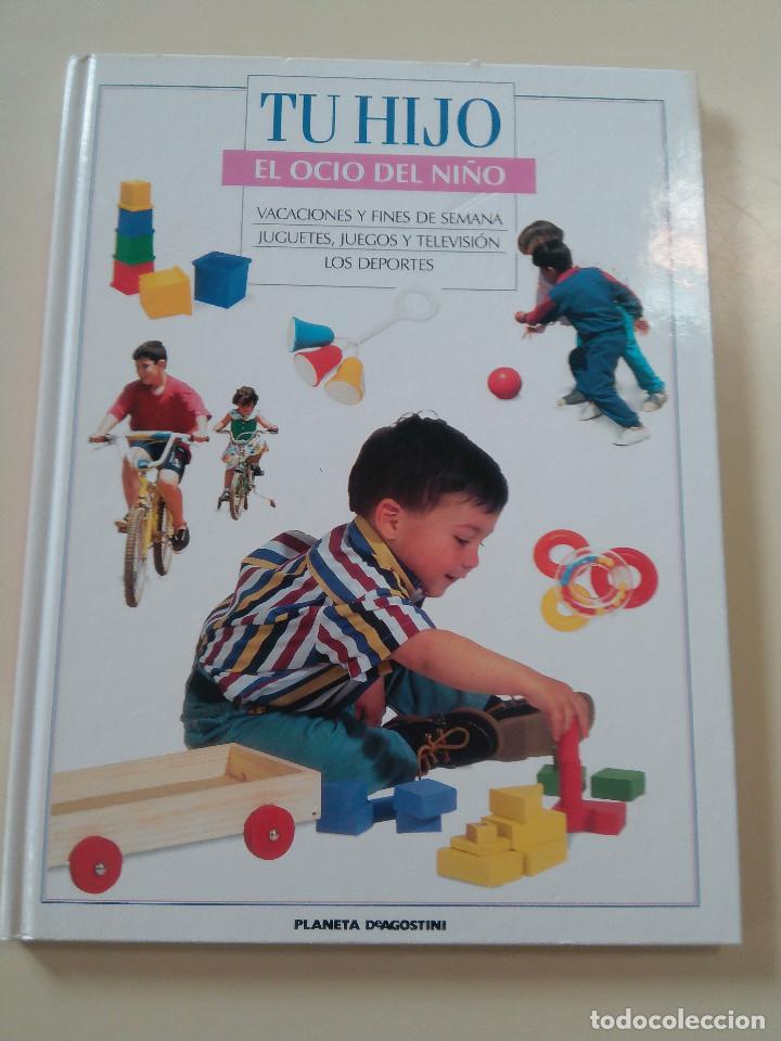 Libros de segunda mano: ENCICLOPEDIA TU HIJO-COMPLETA-36 TOMOS-EDITA PLANETA DEAGOSTINI-1995-TAPA DURA. COMO NUEVA- - Foto 18 - 90987165