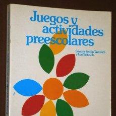 Libros de segunda mano: JUEGOS Y ACTIVIDADES PREESCOLARES POR ZEITLIN Y TAETZSCH DE ED. CEAC EN BARCELONA 1985 6ª EDICIÓN. Lote 91507950