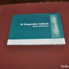 Libros de segunda mano: EL PREPARADOR LABORAL PERFIL PROFESIONAL - PE5. Lote 92824950