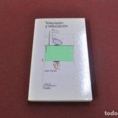 Libros de segunda mano: TELEVISIÓN Y EDUCACIÓN - JOAN FARRÉS - PAIDOS - PE5. Lote 92828390