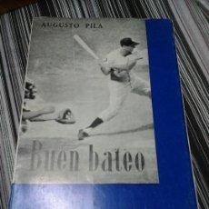 Libros de segunda mano: BUEN BATEO. AUGUSTO PILA TELEÑA. MADRID, 1965. COMITÉ OLÍMPICO ESPAÑOL. Lote 93043305