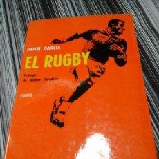 Libros de segunda mano: EL RUGBY, HENRI GARCIA. PLINTO, COMITÉ OLÍMPICO ESP. MADRID 1964. Lote 93047430