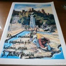 Libros de segunda mano: EDUCAR ENSEÑANDO LA GEOGRAFÍA Y LA HISTORIA, SEGÚN D. ANDRÉS MANJÓN - JOSÉ MONTERO VIVES, 1999.. Lote 93327680