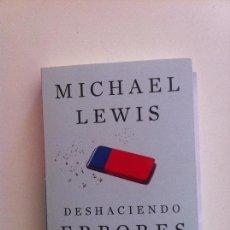 Libros de segunda mano: DESHACIENDO ERRORES. MICHAEL LEWIS, 2017. Lote 95540227