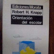 Libros de segunda mano: ORIENTACIÓN DEL ESCOLAR. ROBERT H. KNAPP. Lote 95553739