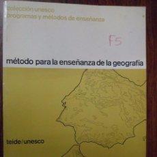 Libros de segunda mano: MÉTODO PARA LA ENSEÑANZA DE LA GEOGRAFÍA. TEIDE/UNESCO. Lote 95556091