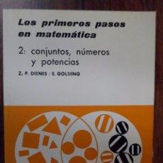 Libros de segunda mano: LOS PRIMEROS PASOS EN MATEMÁTICA 2: CONJUNTOS, NÚMEROS Y POTENCIAS. Z.P. DIENES; E, GOLDING. Lote 95556435