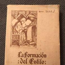 Libros de segunda mano: LA FORMACION DEL ESTILO, POR A. SCHOKEL (A.1957?). Lote 95564931