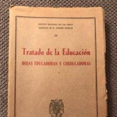 Libros de segunda mano: TRATADO DE LA EDUCACION. HOJAS EDUCADORAS Y COEDUCADORAS (1947). Lote 95565374