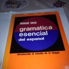 Libros de segunda mano: GRAMÁTICA ESENCIAL DEL ESPAÑOL. MANUEL SECO. EST23B1. Lote 95596935