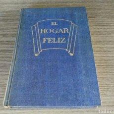 Libros de segunda mano: EL HOGAR FELIZ RAIMUNDO BEACH 1956. Lote 95698483