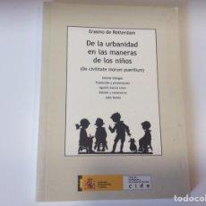 Libros de segunda mano: DE LA URBANIDAD EN LAS MANERAS DE LOS NIÑOS / ERASMO DE ROTTERDAM. Lote 95771227