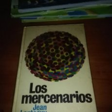 Livres d'occasion: LOS MERCENARIOS. JEAN LARTEGUY. EST4B1. Lote 96221911