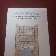 Livres d'occasion: SÉ UN MAESTRO. SERGIO TRAVIESO TENIENTE.. Lote 96640835