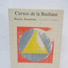 Libros de segunda mano: CURSOS DE LA BAUHAUS. WASSILY KANDINSKY. EDITORIAL ALIANZA FORMA 1983. VER FOTOGRAFIAS. Lote 96773059