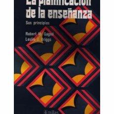 Libros de segunda mano - LA PLANIFICACIÓN DE LA ENSEÑANZA. SUS PRINCIPIOS - 97317227