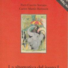 Libros de segunda mano: ALTERNATIVA DEL JUEGO I, LA. JUEGOS Y DINÁMICAS DE EDUCACIÓN PARA LA PAZ. Lote 98014223