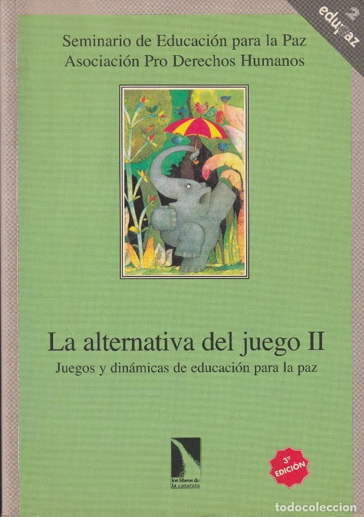 Alternativa Del Juego Ii La Juegos Y Dinamica Comprar Libros De