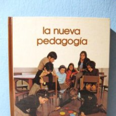 Libros de segunda mano: LA NUEVA PEDAGOGÍA: SUMMERHILL, MARIA MONTESSORI EDUCACIÓN LIBRE ALTERNATIVA LIBERTARIA ESCUELA VIVA. Lote 98618435