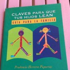 Libros de segunda mano: CLAVES PARA QUE TUS HIJOS LEAN - PRUDENCIO HERRERA PIQUERAS. Lote 98640467