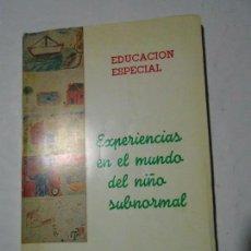Libros de segunda mano: EXPERIENCIAS EN EL MUNDO DEL NIÑO SUBNORMAL - MARIANO ESTEBAN PUEYO - TERUEL - 1970. Lote 98645883