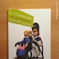 Libros de segunda mano: LA DISCAPACIDAD EN LA LITERATURA INFANTIL Y JUVENIL FUNDACIÓN GERMÁN SÁNCHEZ RUIPÉREZ. Lote 98840731