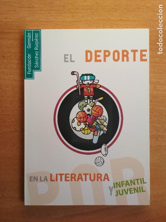 EL DEPORTE EN LA LITERATURA INFANTIL Y JUVENIL FUNDACIÓN GERMÁN SÁNCHEZ RUIPÉREZ (Libros de Segunda Mano - Ciencias, Manuales y Oficios - Pedagogía)