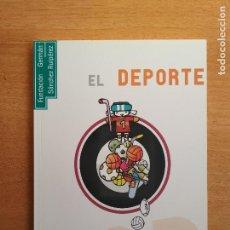 Libros de segunda mano: EL DEPORTE EN LA LITERATURA INFANTIL Y JUVENIL FUNDACIÓN GERMÁN SÁNCHEZ RUIPÉREZ. Lote 98841139