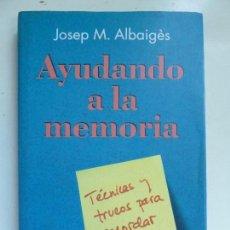 Libros de segunda mano: AYUDANDO A LA MEMORIA. ALBAIGÉS. Lote 99713495