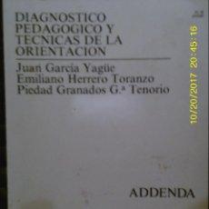 Libros de segunda mano: LIBRO Nº 1005 DIAGNOSTICO PEDAGOGICO Y TECNICAS DE LA ORIENTACION EDICION DE LA UNED. Lote 101099987