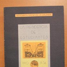 Libros de segunda mano: MARGARITA SAENZ DE LA CALZADA - LA RESIDENCIA DE ESTUDIANTES 1910-1936 - C.S.I.C.. Lote 101109619