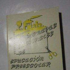 Libros de segunda mano: JORNADAS NACIONALES DE EDUCACIÓN PREESCOLAR / EL CURRÍCULUM DEL PROFESOR DE ESCUELAS INFANTILES. Lote 101130803