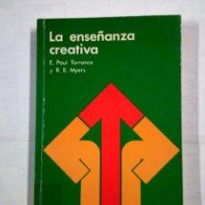 Libros de segunda mano - LA ENSEÑANZA CREATIVA. - E. PAUL TORRANCE Y R. E. MYERS. TDK311 - 101267399