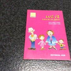 Libros de segunda mano: LUZ / 2 LIBRO DE LOS PADRES / JULIA MUÑOZ FERRER. Lote 102286867