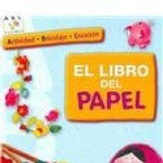 Libros de segunda mano: EL LIBRO DE PAPEL. ACTIVIDAD. BRICOLAJE. CREACIÓN. FLEURUS / PANINI. Lote 102372807