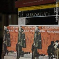 Libros de segunda mano: POEMA PEDAGÓGICO. ANTON MAKARENKO (3 TOMOS). Lote 102493895