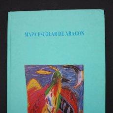 Libros de segunda mano: MAPA ESCOLAR DE ARAGON DGA EDELVIVES 1991 580 PAGINAS TAPA DURA 2 KG 28 X 21,50. Lote 103194167