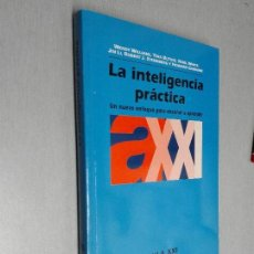 Libros de segunda mano: LA INTELIGENCIA PRÁCTICA / VARIOS / AULA XXI - SANTILLANA 2002. Lote 103668067