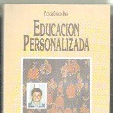 Libros de segunda mano: EDUCACIÓN PERSONALIZADA. GARCÍA HOZ,VÍCTOR. A-PED-669. Lote 103686967