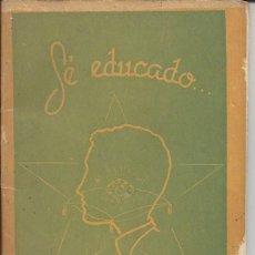 Libros de segunda mano: SE EDUCADO CON...LIBRERIA BRUÑO DE VALLADOLID. AÑOS 60. Lote 103702991