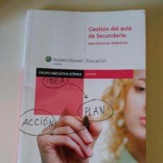 Libros de segunda mano: GESTIÓN DEL AULA DE SECUNDARIA: APORTACIONES DIDÁCTICAS. Lote 103835831