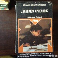 Libros de segunda mano: ¿SABEMOS APRENDER? . GERARDO CASTILLO. Lote 103898599