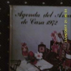Libros de segunda mano: LIBRO Nº 1326 AGENDA DEL AMA DE CASA 1972. Lote 104547251