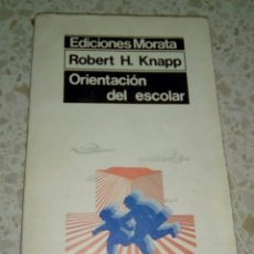 Libros de segunda mano - ORIENTACION DEL ESCOLAR.- ROBERT H. KNAPP. EDICIONES MORATA - 104906411
