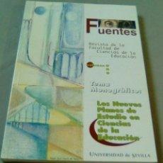 Libros de segunda mano: FUENTES.-REVISTA DE LA FACULTAD DE CIENCIAS DE LA EDUCACION. VOLUMEN UNO. Lote 105667907