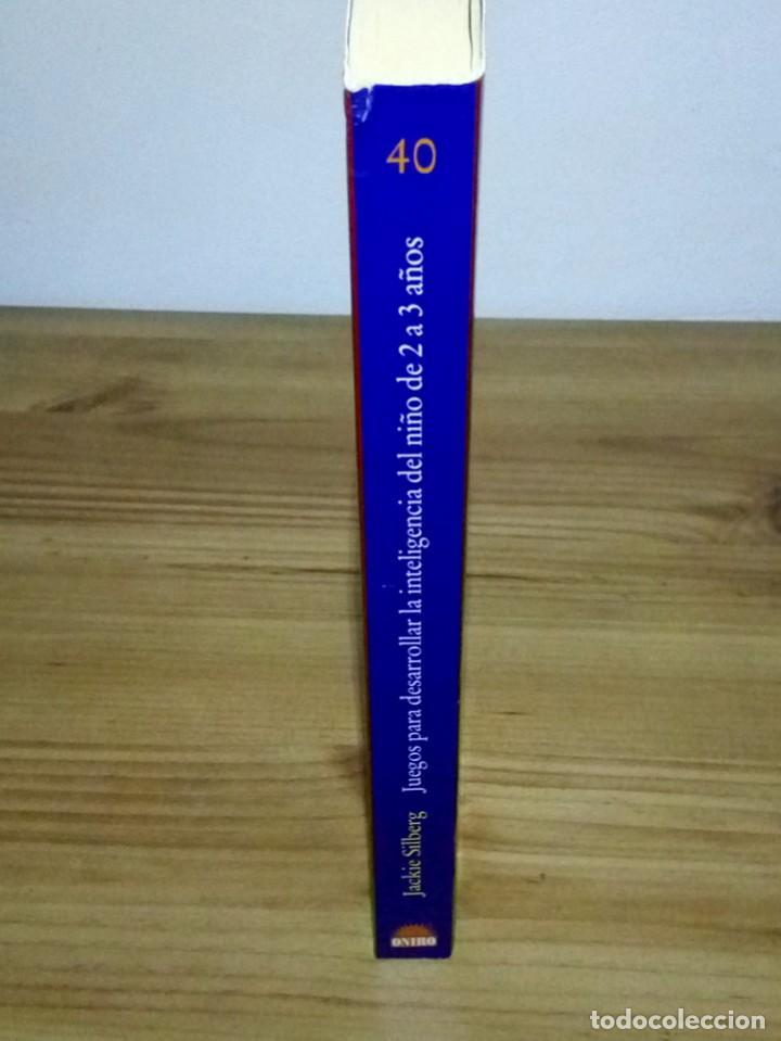 Libros de segunda mano: JUEGOS PARA DESARROLLAR LA INTELIGENCIA DEL NIÑO DE 2 A 3 AÑOS. SILBERG, JACKIE. 1 ª ed. 2002 - Foto 5 - 107176527