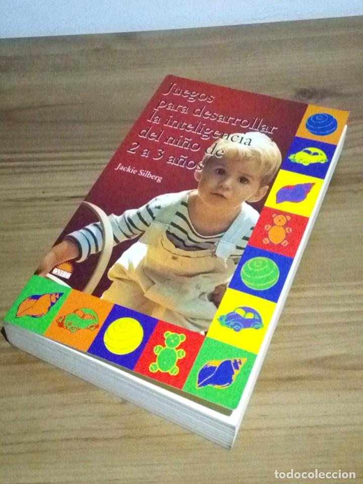 Libros de segunda mano: JUEGOS PARA DESARROLLAR LA INTELIGENCIA DEL NIÑO DE 2 A 3 AÑOS. SILBERG, JACKIE. 1 ª ed. 2002 - Foto 7 - 107176527
