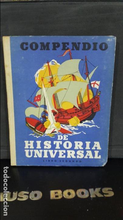 COMPENDIO DE HISTORIA UNIVERSAL. I.G SEIX BARRAL HNOS 1951. ALBERTO LLANO. SEGUNDA PARTE. VER FOTOS (Libros de Segunda Mano - Ciencias, Manuales y Oficios - Pedagogía)