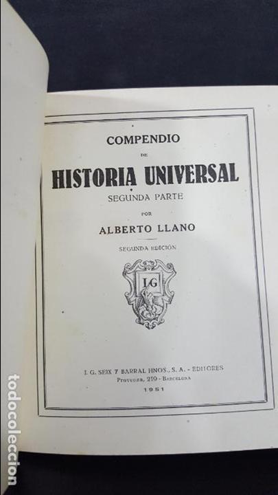 Libros de segunda mano: COMPENDIO DE HISTORIA UNIVERSAL. I.G SEIX BARRAL HNOS 1951. ALBERTO LLANO. SEGUNDA PARTE. VER FOTOS - Foto 2 - 171513640